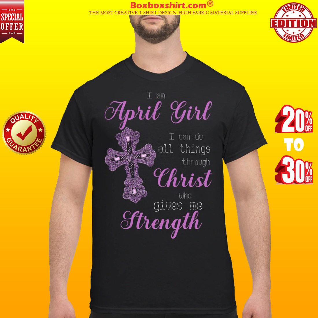 April girl I can do all things through Christ who give me strength classic shirt