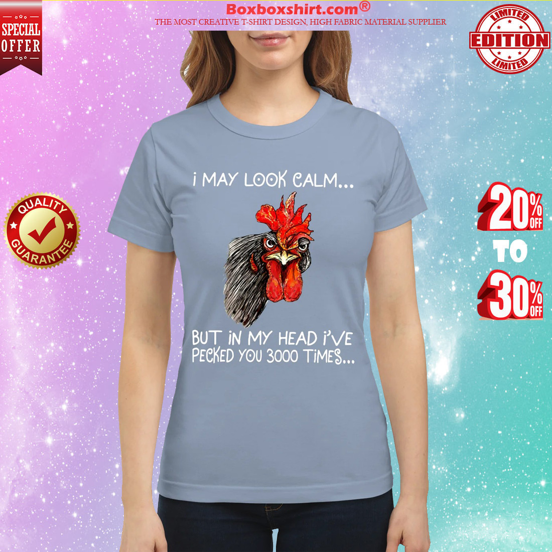 Chicken I may look calm but in my head I've pecked you 3000 times classic shirt