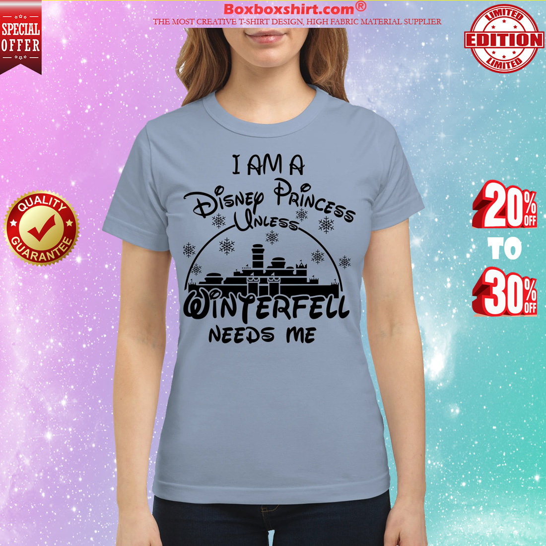 I am a disney Princess unless winterfell needs me classic shirt