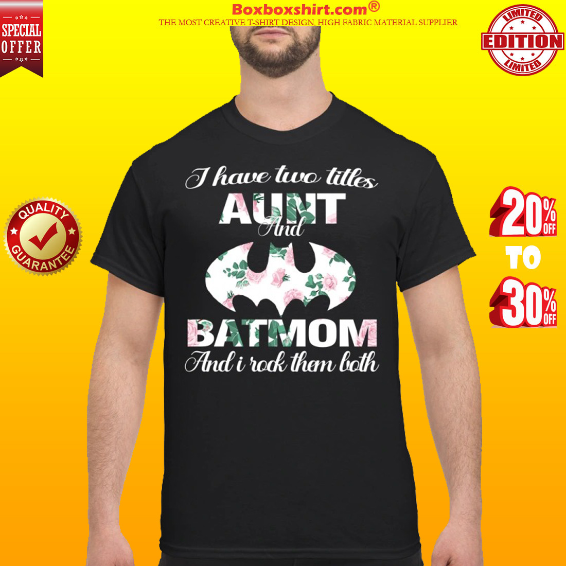 I have two titles aunt and batmom and i rock them both classic shirt