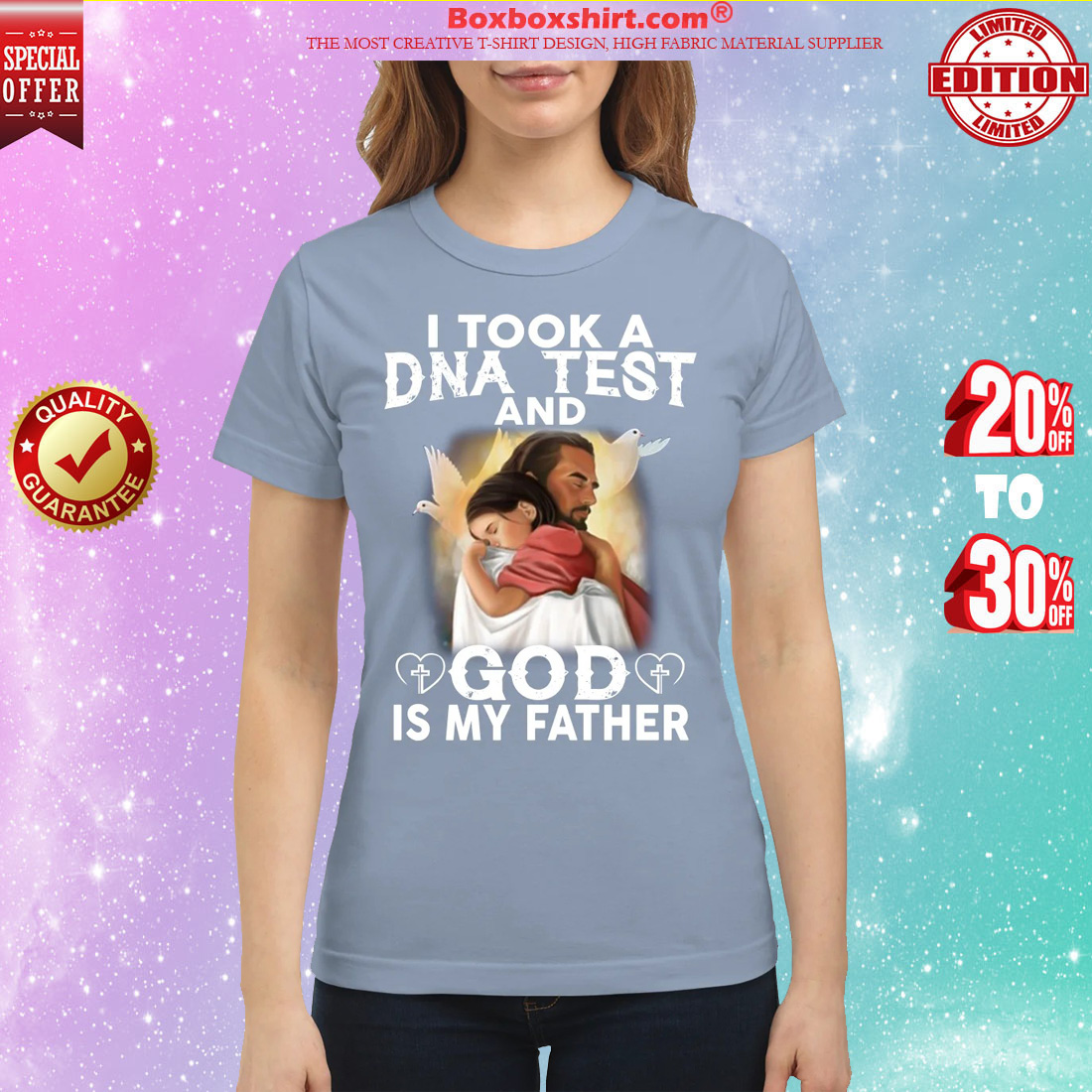 I took a DNA test and God is my father classic shirt