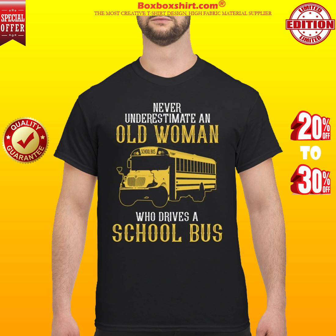 Never underestimate an old woman who drives a school bus classic shirt