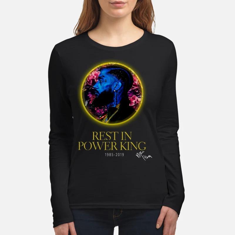 Nipsey Hussle Rest in power king 1985 2019 women's long sleeved shirt