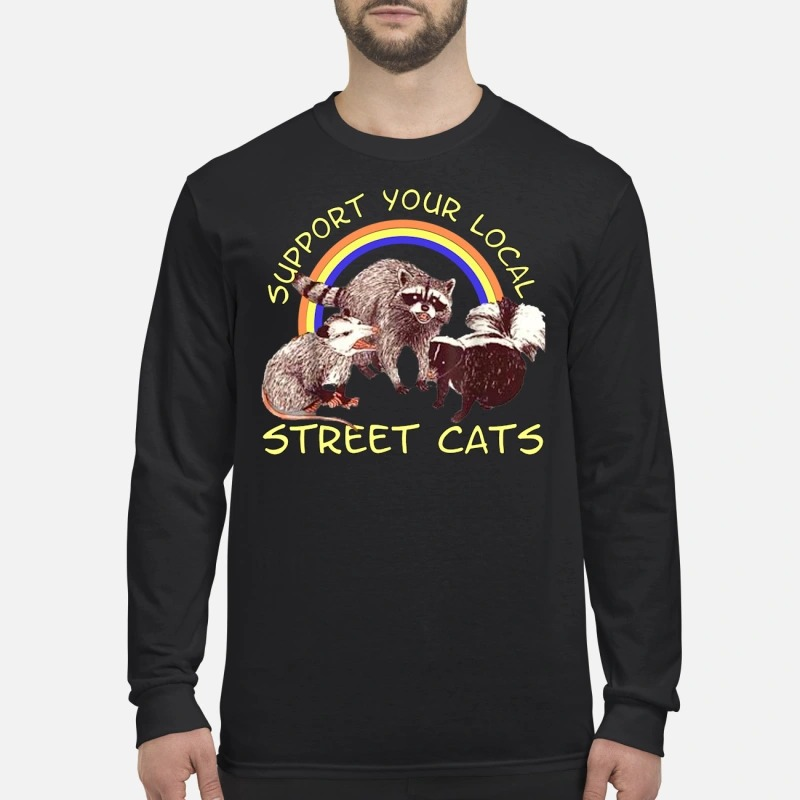 Raccoon support your local street cats men's long sleeved shirt