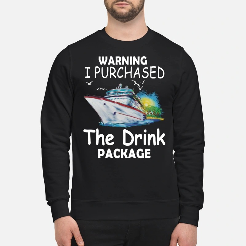 Ship Warning I purchase the green package sweatshirt