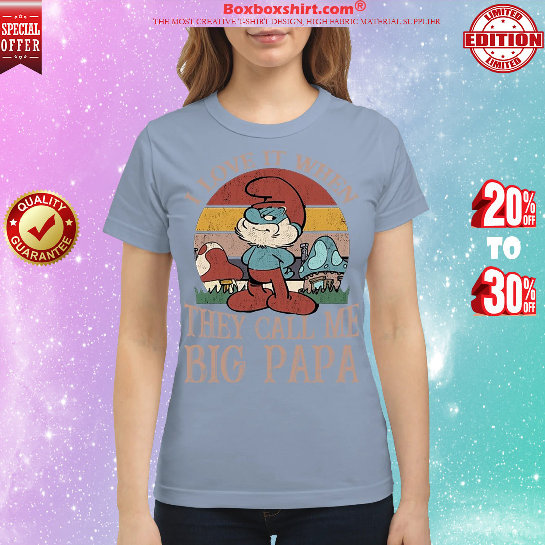 Smurf I love it when they call me big papa classic shirt