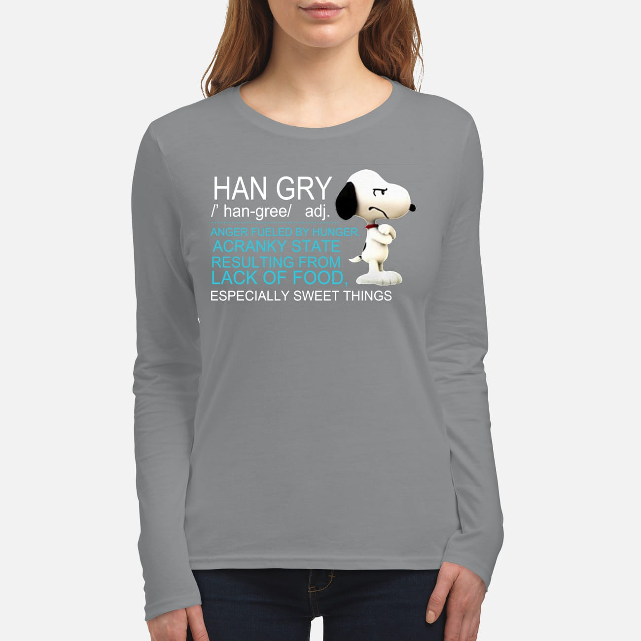 Snoopy han gry anger fueled by hunger acranky state result from lfood women's long sleeved shirt