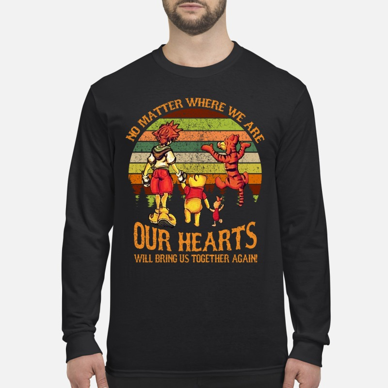 Sora Pooh Tiger no matter where we are our hearts will bring us together again men's long sleeved shirt