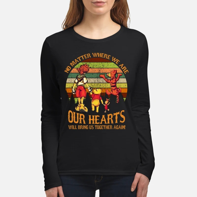 Sora Pooh Tiger no matter where we are our hearts will bring us together again women's long sleeved shirt