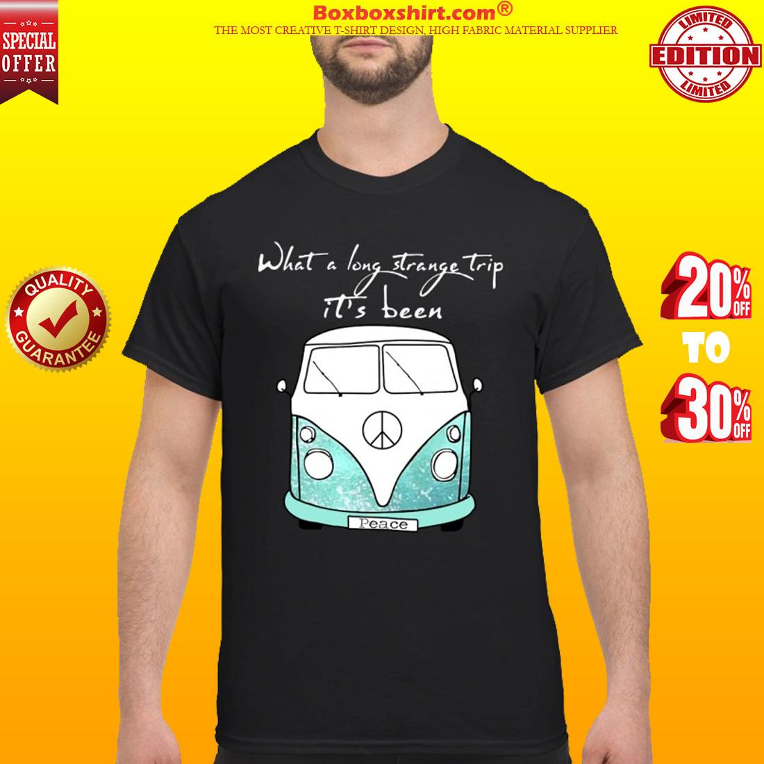 What a long strange trip it's been peace bus shirt