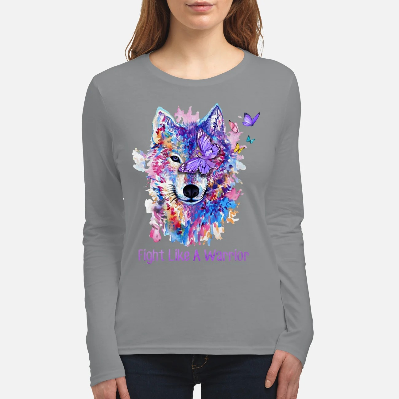 Wolf fight like a warrior women's long sleeved shirt