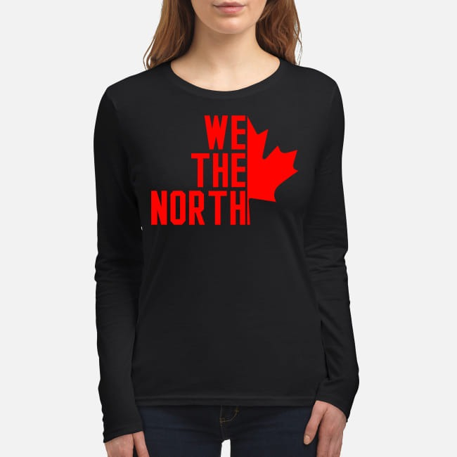 Canada We the North women's long sleeved shirt