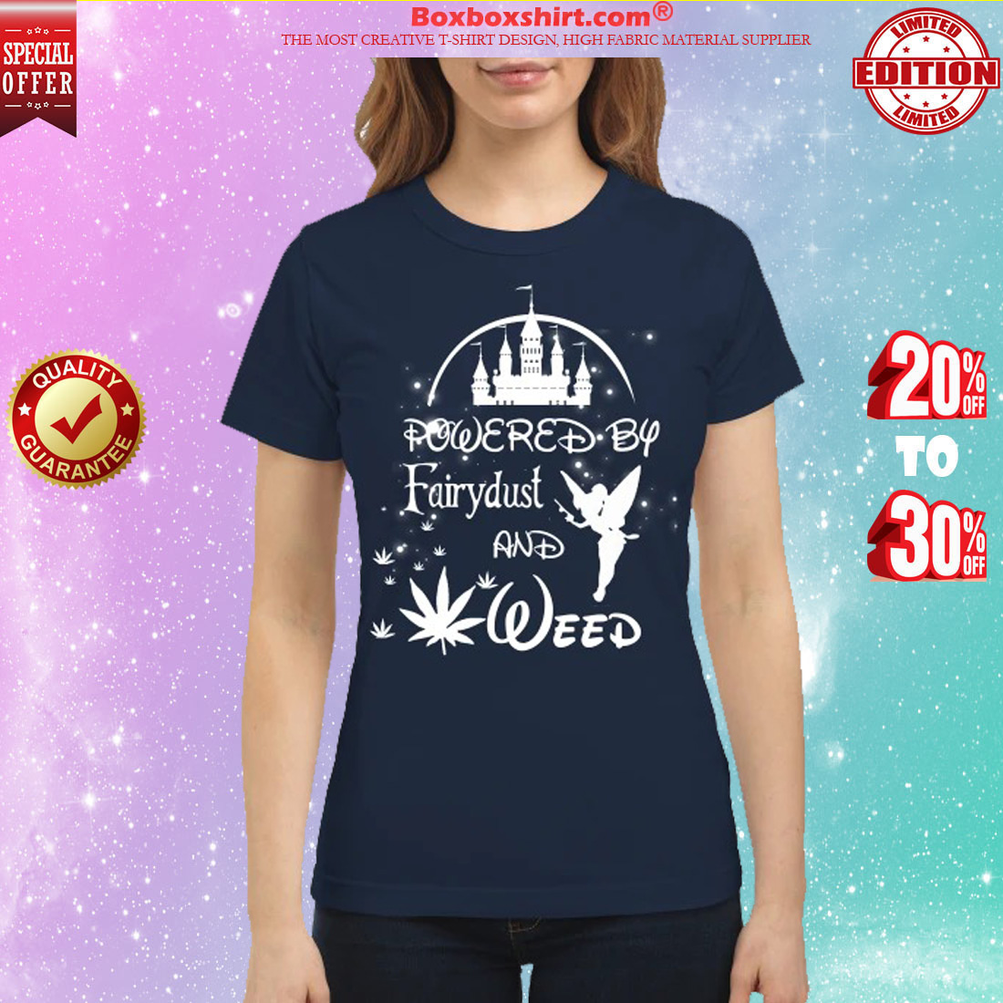 Disney Powered by Fairydust and weed classic shirt