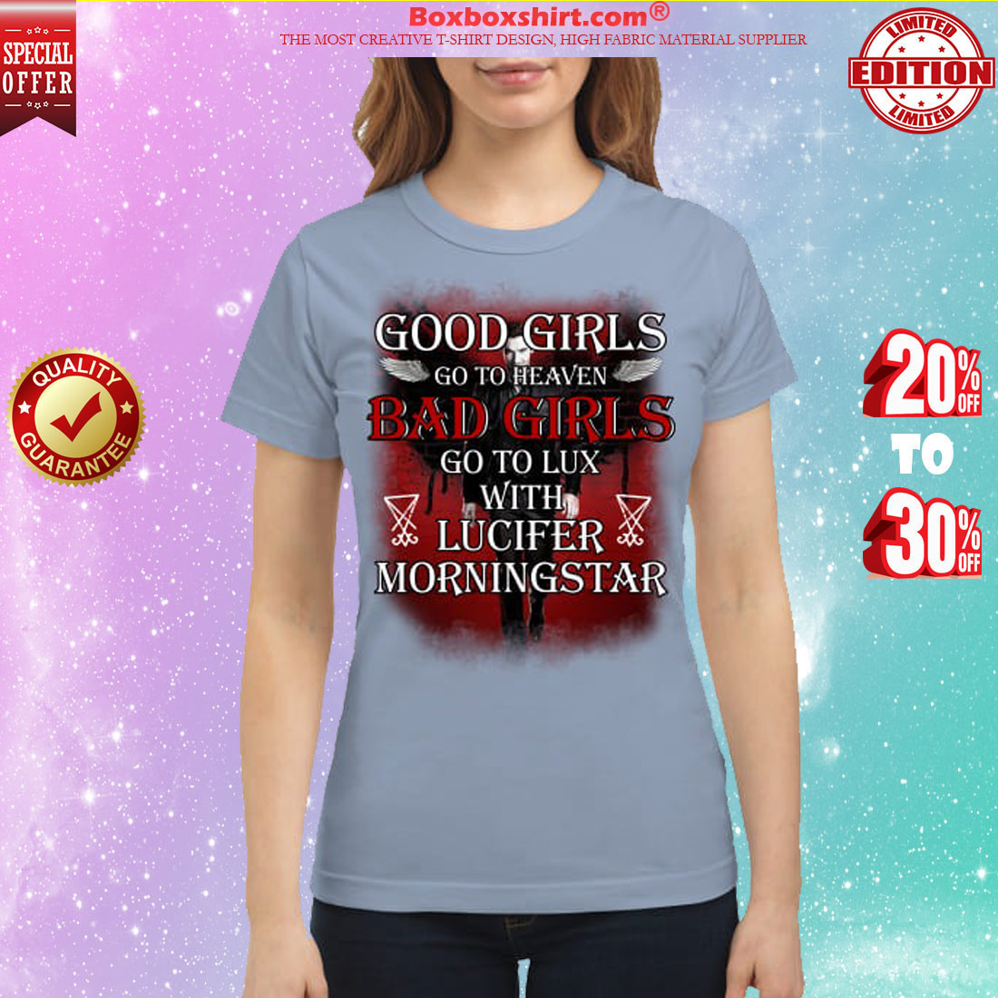 Good girls go to heaven bad girls go to lux with lucifer morningstar classic shirt