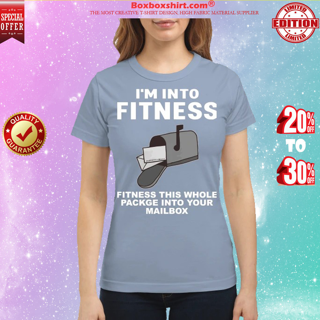 I'm into fitness fitness this whole package into your mailbox classic shirt