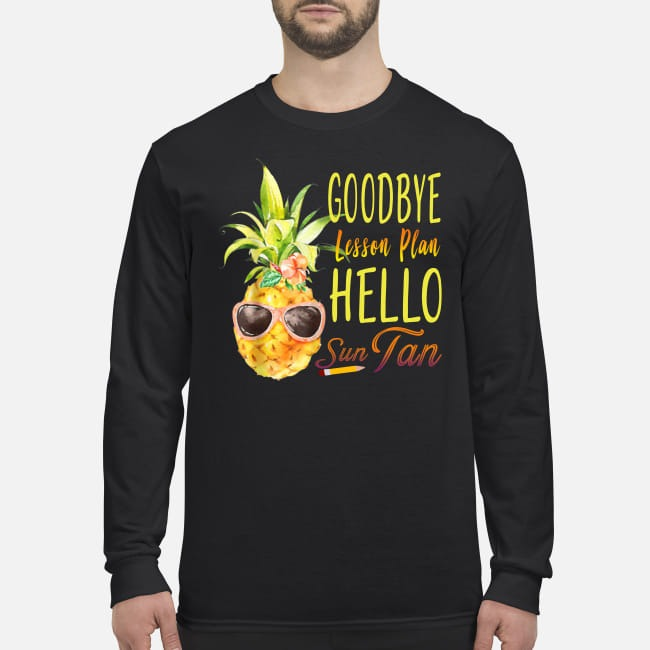 Pineapple goodbye lesson plan hello sun tan men's long sleeved shirt