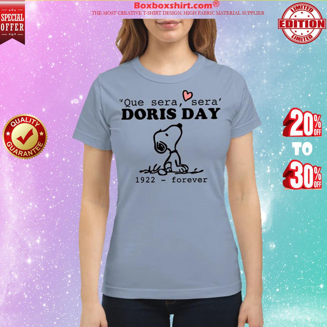 Snoopy que sera sera Doris day 1922 forever classic shirt