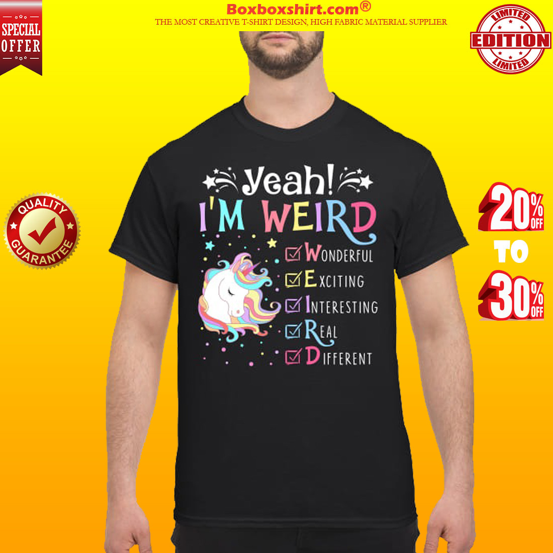 Unicorn I'm weird wonderful exciting interesting real different classic shirt