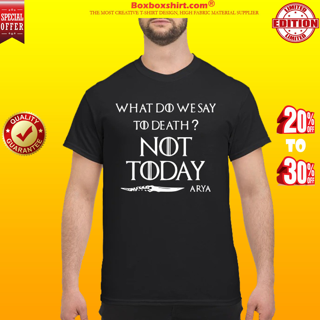 What do we say to death not day Arya classic shirt