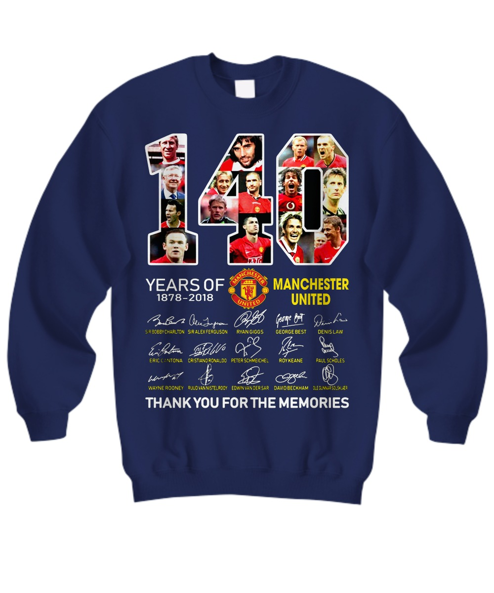 140 years of Manchester United thank you for memories sweatshirt