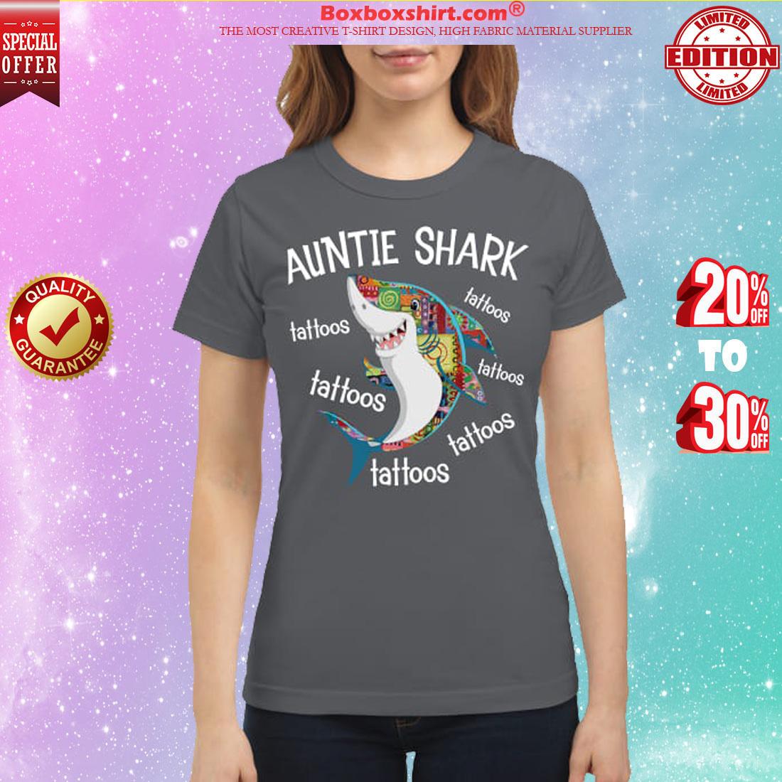 Auntie shark tattoos classic shirt