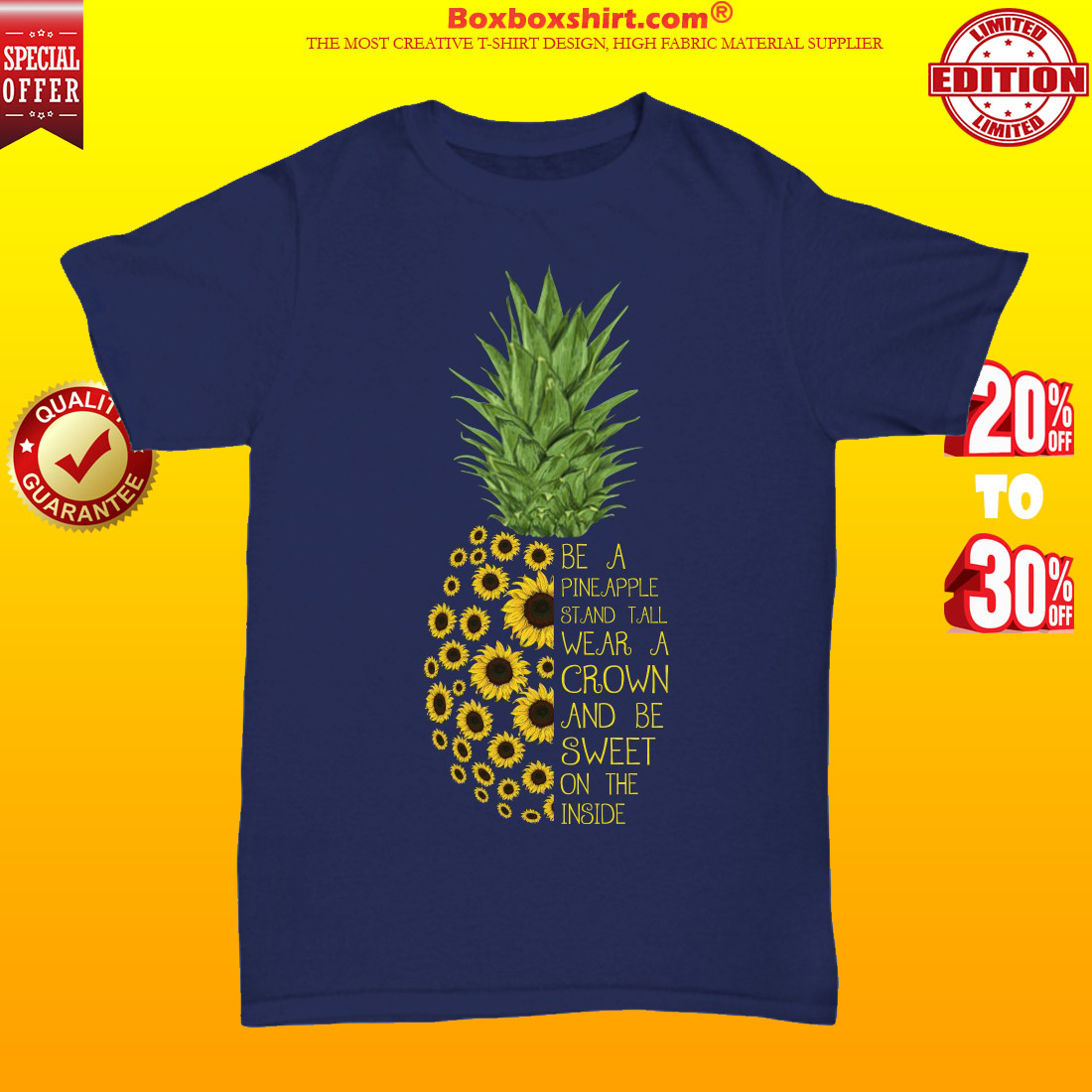 Be a pineapple stand tall wear a crown and be sweet on the inside unisex tee shirt