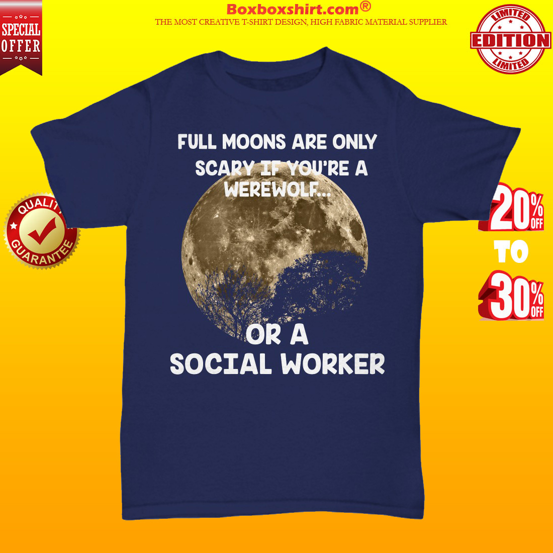 Full moons are only scary if you are a werework or a social worker unisex tee shirt