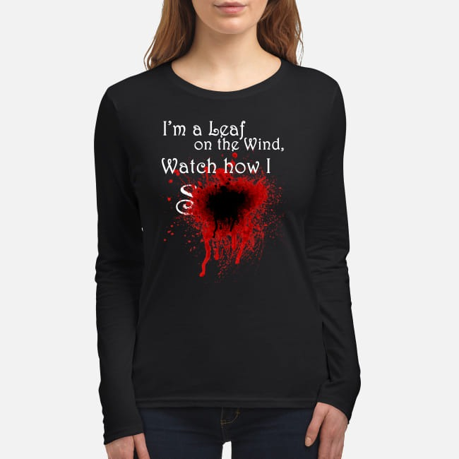 I am leaf on the wind watch how i soar women's long sleeved shirt