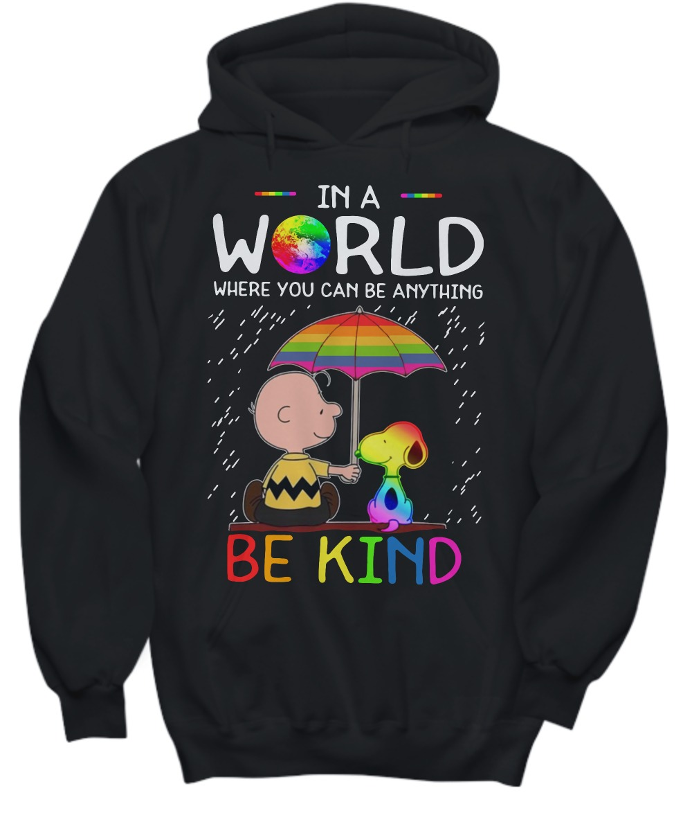 LGBT Snoopy and Charlie in a world where you can be anything be kind shirt and hoodie