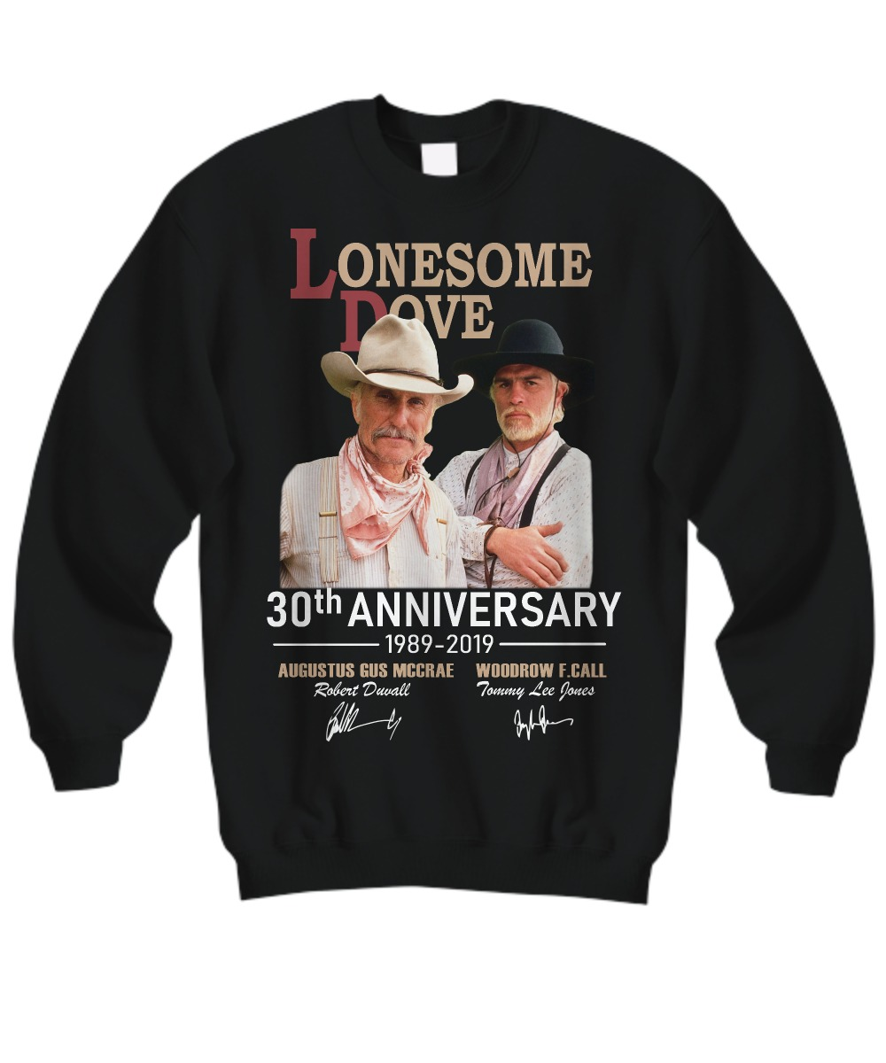 Lonesome Dove 30th anniversary 1989 2019 sweatshirt