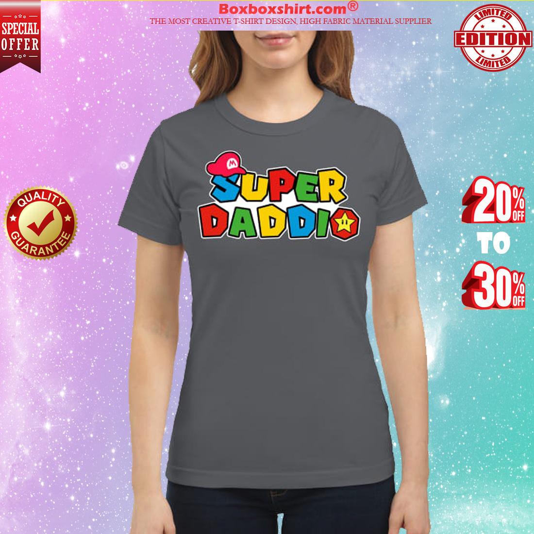 Mario Super daddio classic shirt