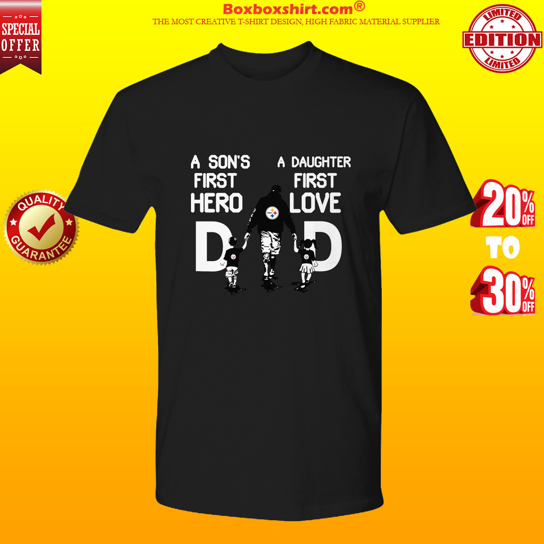 Pittsburgh Steelers dad a son's first hero a daughter first love premium tee shirt