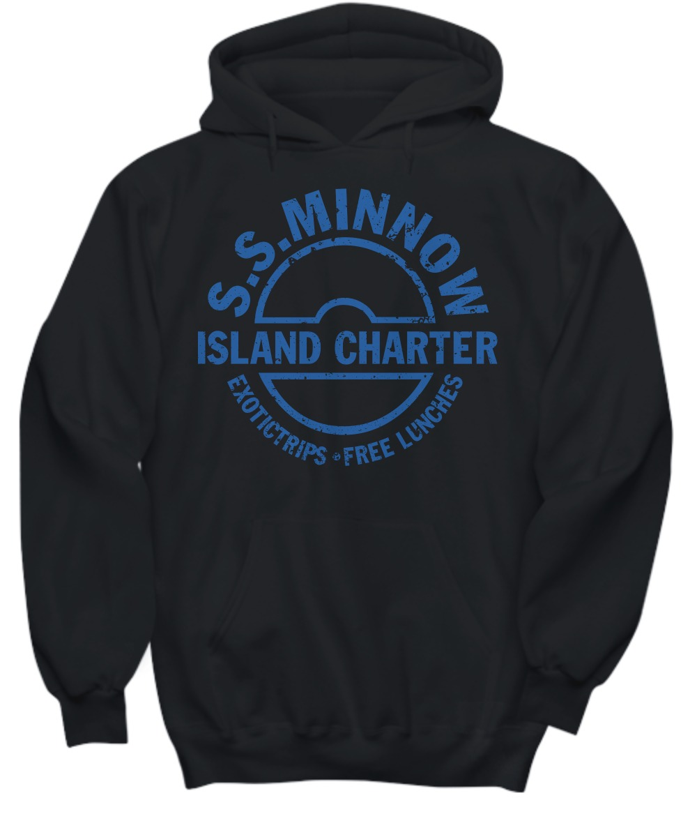 SS minnow island charter exotictrips and free lunches shirt and hoodie