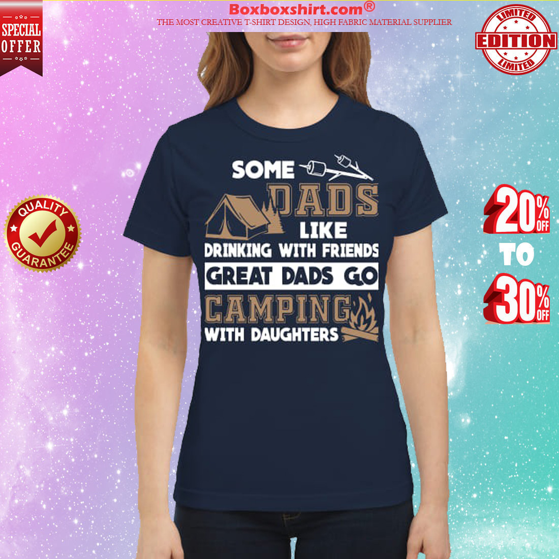 Some dad like drinking with friends great dads go camping with daughters classic shirt