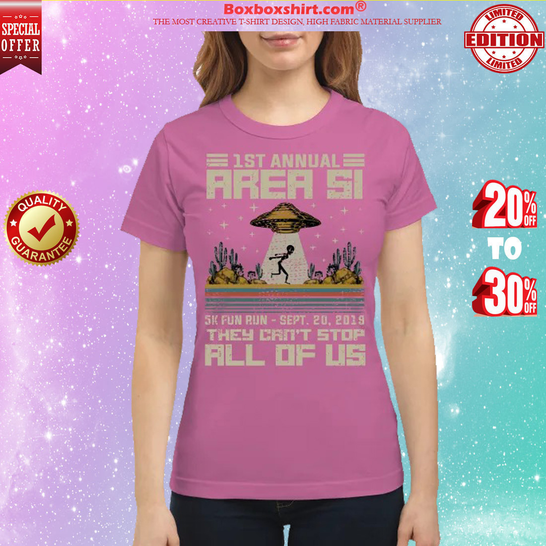 1 st annual area 51 5k fun run they can't stop all of us classic shirt