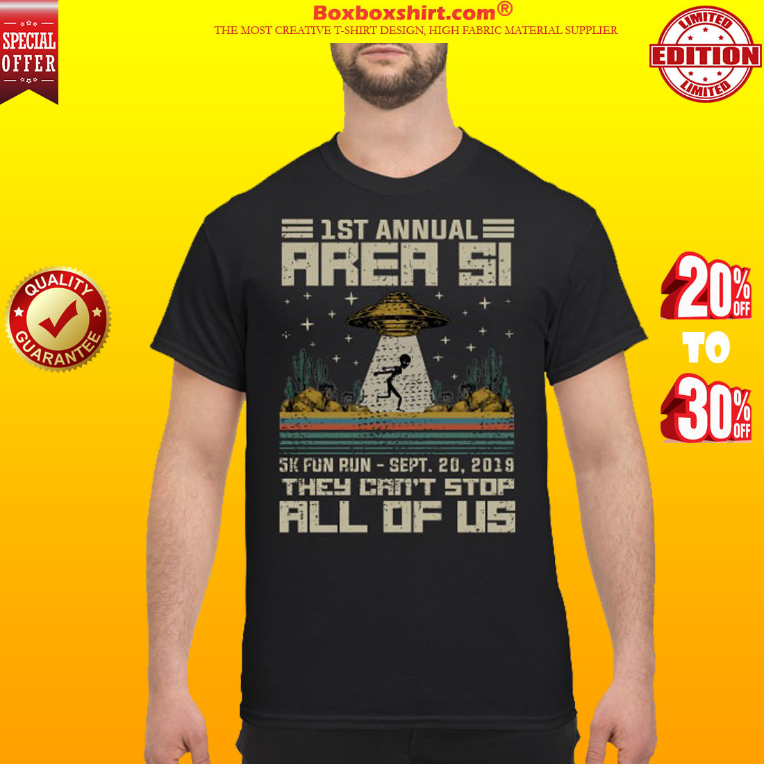 1 st annual area 51 5k fun run they can't stop all of us shirt