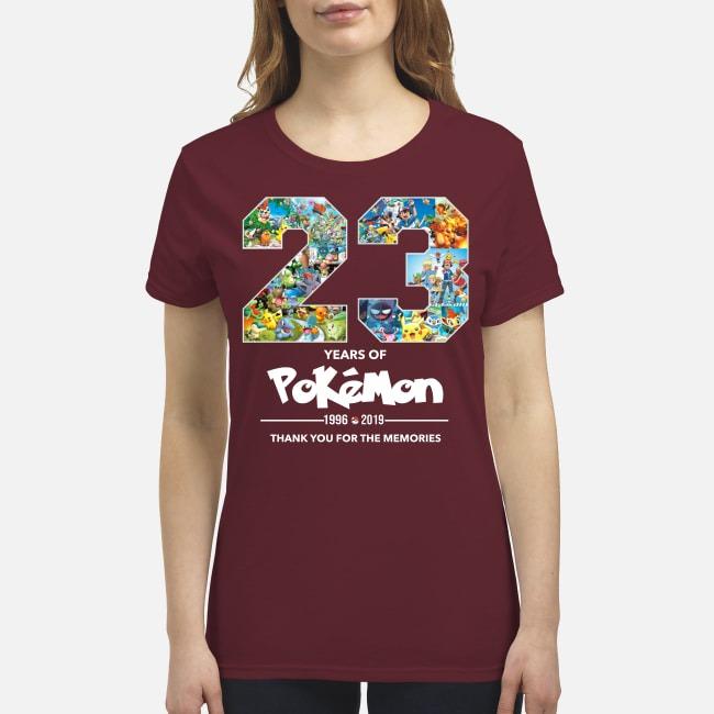 23 years of Pokemon 1996 2019 thank you for memories premium women's shirt