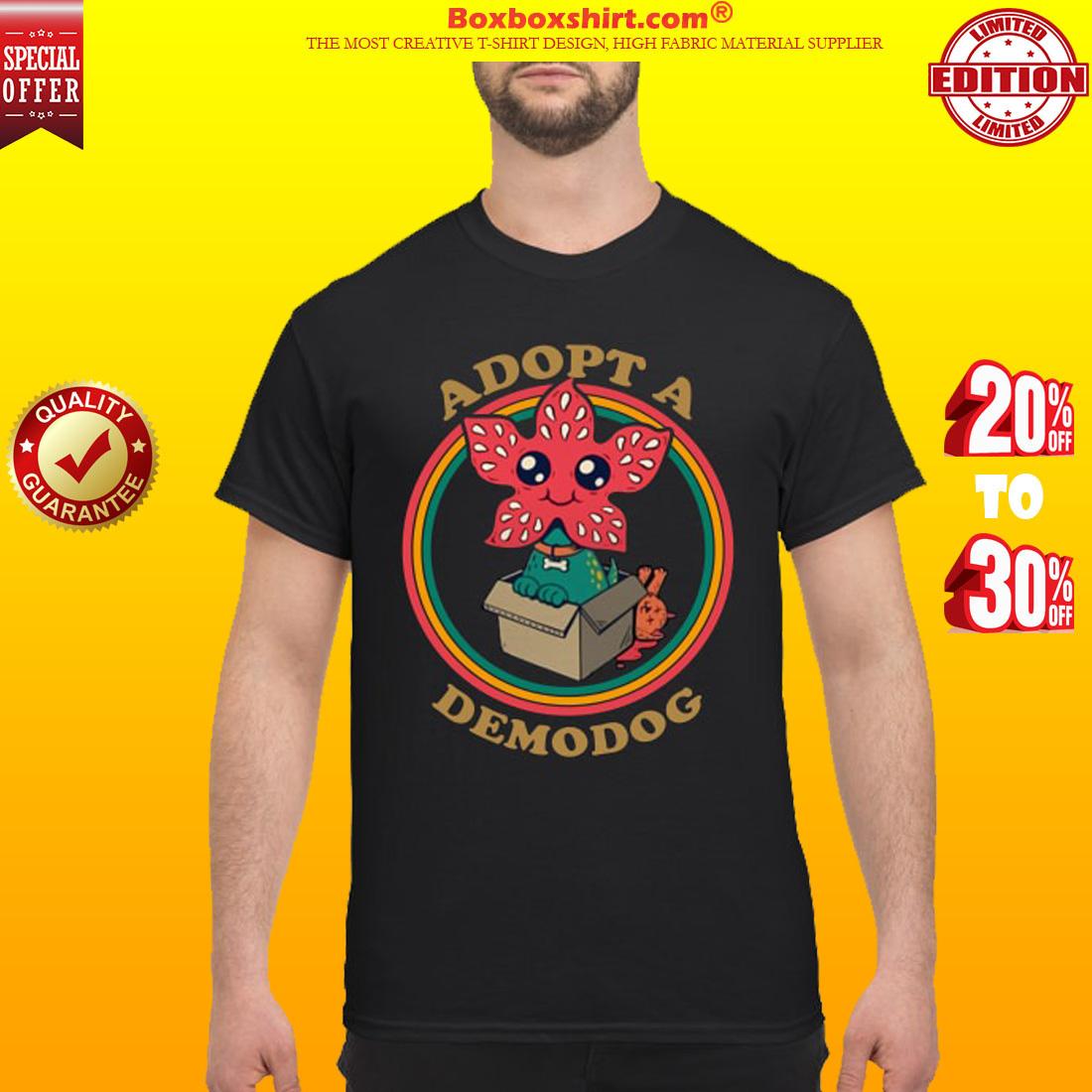 Adopt a demodog shirt