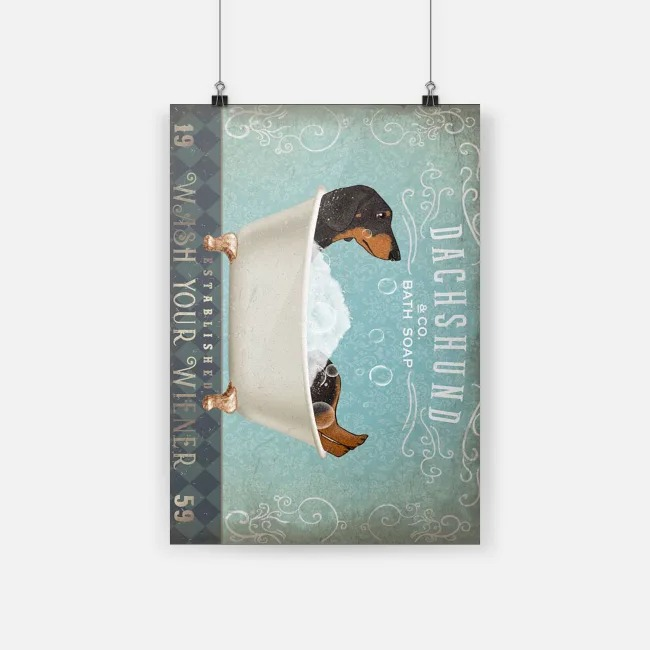Dachshund and co bath soap wash your wiener black poster