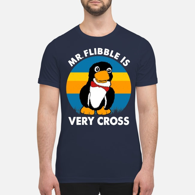 Mr flibble is very cross premium shirt