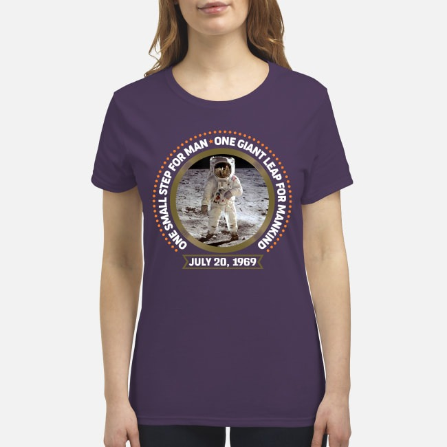 One small step for man one gaint leap for mankind premium women's shirt