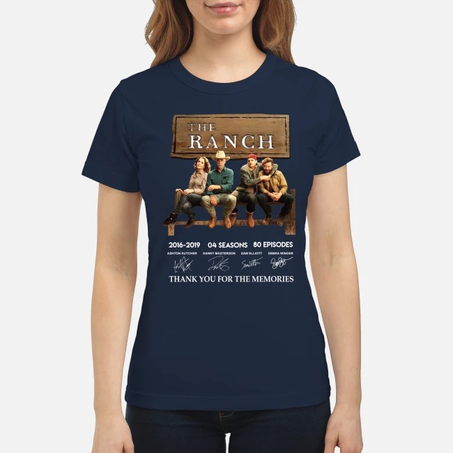 The Ranch 2016 2019 4 seasons 60 eposides thank you for the memories classic shirt