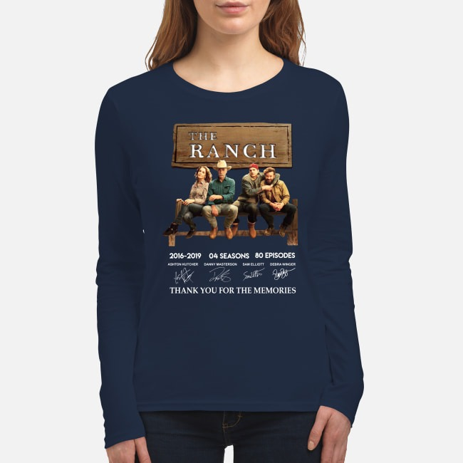 The Ranch 2016 2019 4 seasons 60 eposides thank you for the memories women's long sleeved shirt