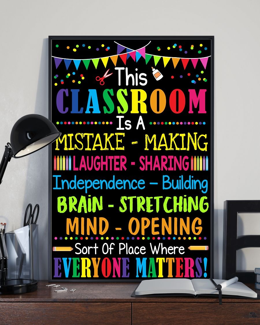 This classroom is a mistake making laughter sharing nice poster