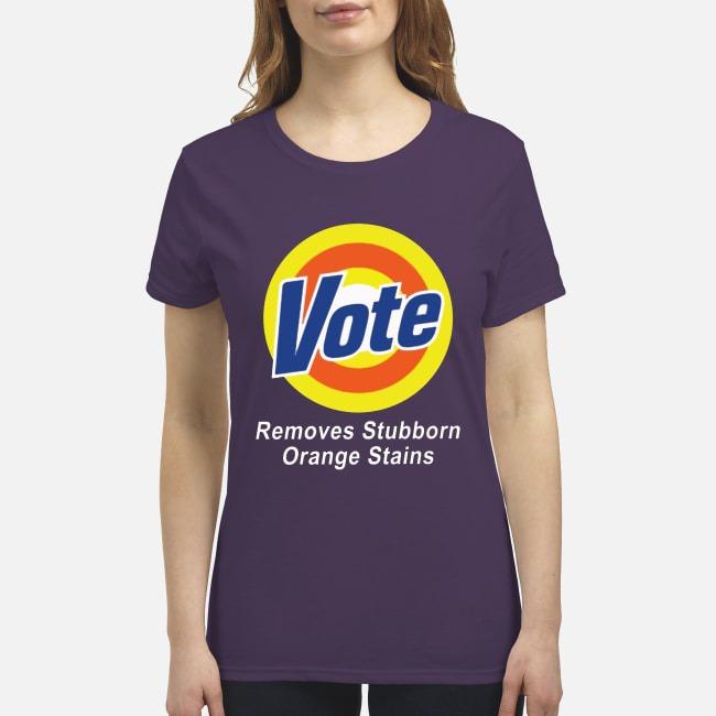 Vote remove stubborn orange stains premium women's shirt