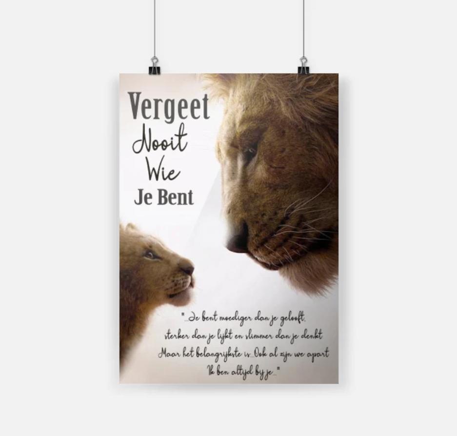 De Leeuwenkoning vergeet nooit wie je bent posters