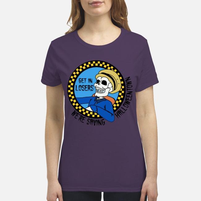 Hocus Pocus Get in loser we're saving halloweentown premium women's shirt