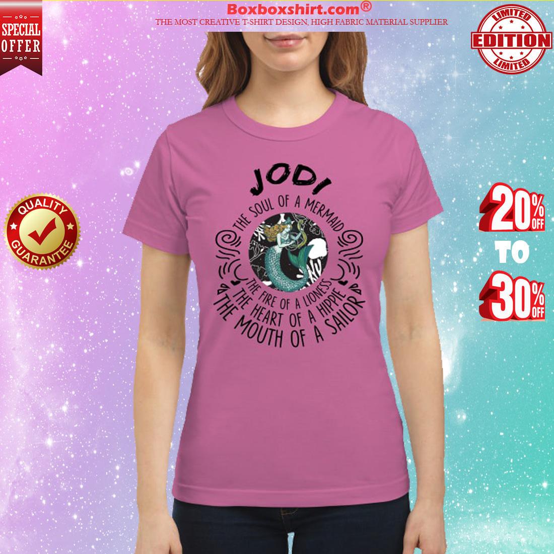 Jodi the soul of mermaid the fire of linoness classic shirt