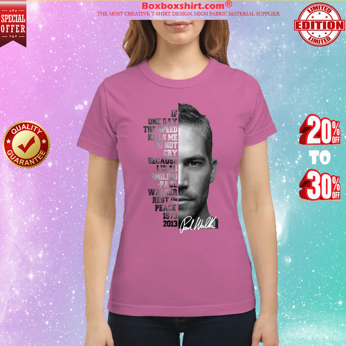 One day the speed kills me do not cry because I was smiling Paul Walker rest in peace classic shirt