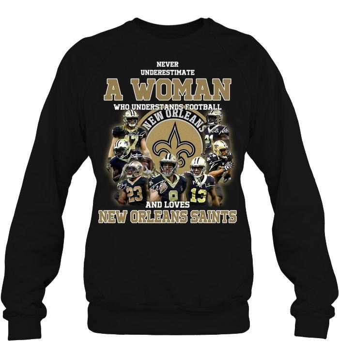 A woman who understand football and love New Orleans Saints sweatshirt